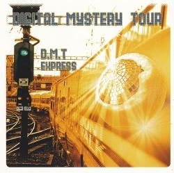 Digital Mystery Tour - D.M.T Express