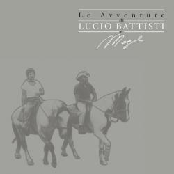 Lucio Battisti - Le Avventure Di Lucio Battisti E Mogol