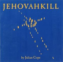 Julian Cope - Jehovahkill