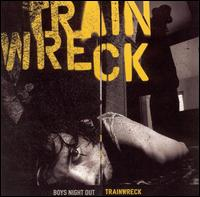 Boys Night Out - Trainwreck