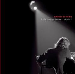 Fabrizio De André - In Direzione Ostinata E Contraria Vol 2
