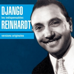 Django Reinhardt - Les Indispensables