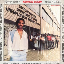 Kurtis Blow - Party Time?