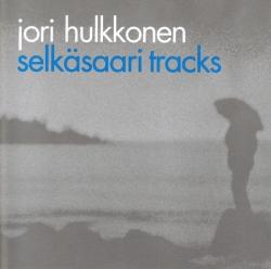 Jori Hulkkonen - Selkäsaari Tracks