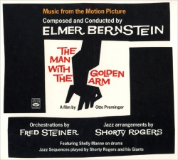 Elmer Bernstein - The Man With The Golden Arm