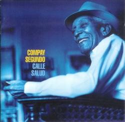 Compay Segundo - Calle Salud