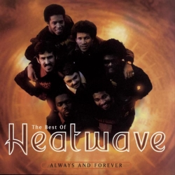 Heatwave - The Best Of Heatwave: Always And Forever