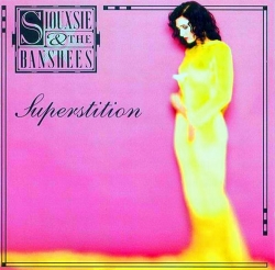 Siouxsie & The Banshees - Superstition