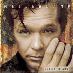John Mellencamp - Cuttin' Heads