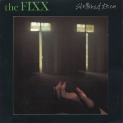 The Fixx - Shuttered Room