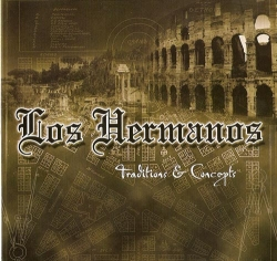 Los Hermanos - Traditions & Concepts