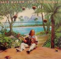 Dave Mason - Split Coconut