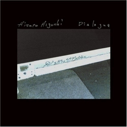Hisato Higuchi - Dialogue