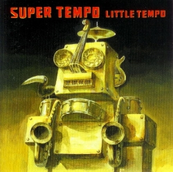 Little Tempo - Super Tempo