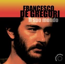 Francesco De Gregori - Il Mondo Di Francesco De Gregori Vol. 2