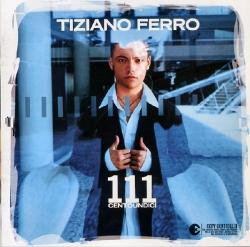 TIZIANO FERRO - 111 Centoundici