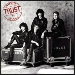 TRUST - Rock'n'roll
