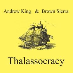 Andrew King - Thalassocracy