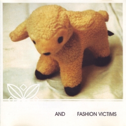 And - Fashion Victims