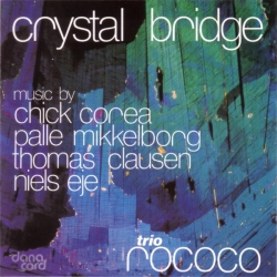 Chick Corea - Crystal Bridge