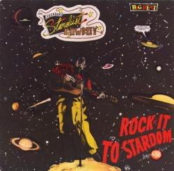 The Legendary Stardust Cowboy - Rock It To Stardom
