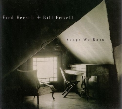 Bill Frisell - Songs We Know