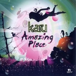 Karu - Amazing Place