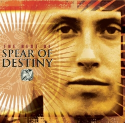 Spear Of Destiny - The Best Of Spear Of Destiny