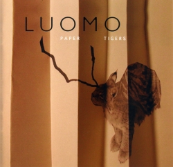 Luomo - paper tigers