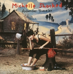 Michelle Shocked - Arkansas Traveler