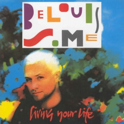 Belouis Some - Living Your Life