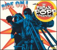 The Frank Popp Ensemble - Ride On! with the