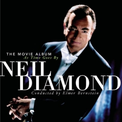 Neil Diamond - The Movie Album As Time Goes By