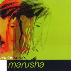 Marusha - No Hide No Run