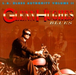 glenn hughes - L.A. Blues Authority Volume II: Blues