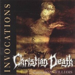 Christian Death - Invocations
