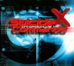 Suicide Commando - Chromdioxyde