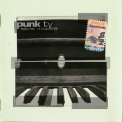 PUNK TV - Music For The Broken Keys