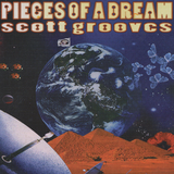 Scott Grooves - Pieces Of A Dream