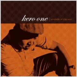 Kero One - Windmills Of The Soul