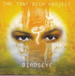The Tony Rich Project - Birdseye