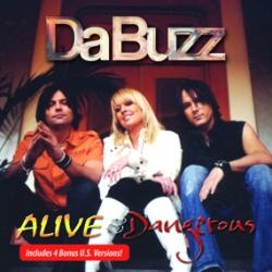 Da Buzz - Alive & Dangerous