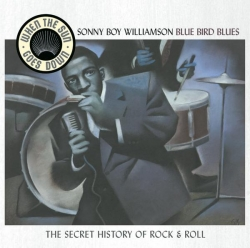 Sonny Boy Williamson - Bluebird Blues - When The Sun Goes Down Series