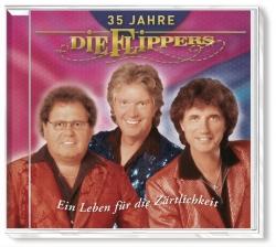 Die Flippers - 35 Jahre - Ein Leben für die Zärtlichkeit