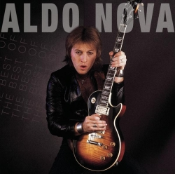 Aldo Nova - The Best of Aldo Nova