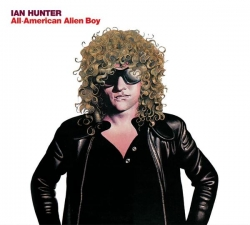 Ian Hunter - All American Alien Boy 30th Anniversary Edition