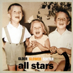 All Stars - Older Slower Softer