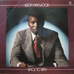 Leon Haywood - Back To Stay