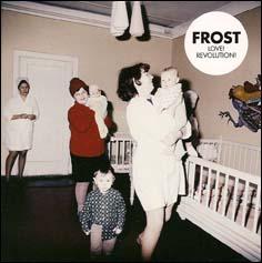 Frost - Love! Revolution!