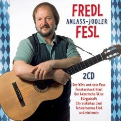 Fredl Fesl - Der Anlass Jodler